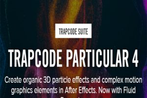 Red Giant Trapcode Particular 4.0.1 for Adobe After Effects