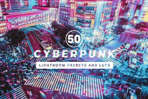 50 Cyberpunk Lightroom Presets and LUTs 4317830