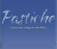 Pastiche v1.1 for After Effects