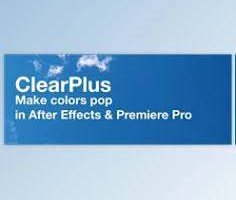 ClearPlus 2.0 for After Effects & Premiere Pro
